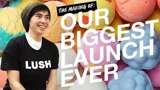 Lush Cosmetics: Behind the Scenes of Our New Bath Bombs