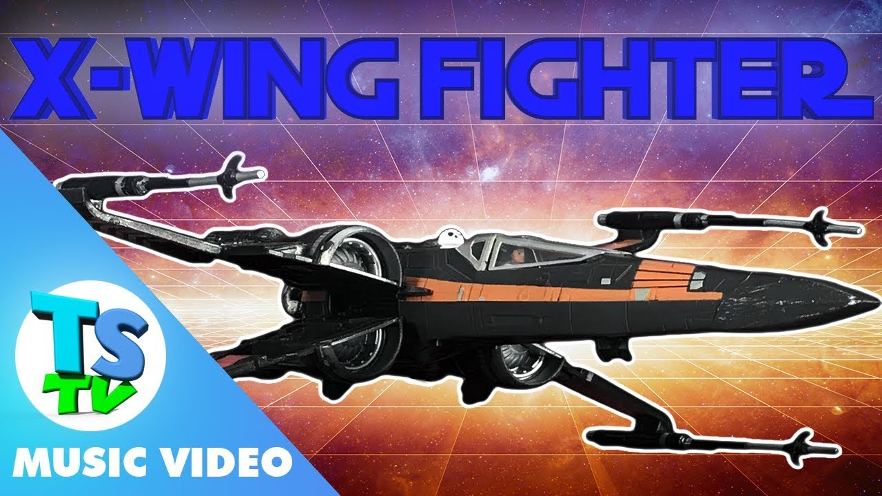 X Wing Fighter Star Wars Toy Review Toysongs Tv Song With Poe And