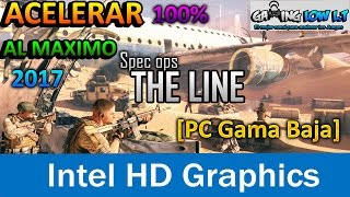 Acelerar al 100%+(quitar lag)[Spec Ops The Line][PC Gama Baja]2017