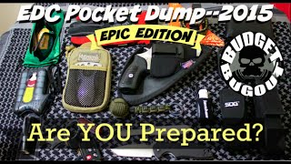 Epic Everyday Carry [EDC] Pocket Dump 2015 | Budget Bugout's 2015 EDC Gear Update -- Winter EDC