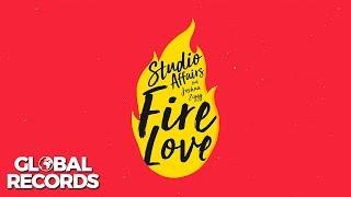 Studio Affairs feat. Joshua Ziggy - Fire Love Official Audio