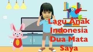 Lagu Anak Indonesia -Dua Mata Saya feat Kaila by TV Anak Indonesia