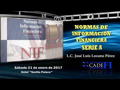 CADEFI - SEMINARIO: Normas de Información Financiera Serie A - 21 de enero del 2017