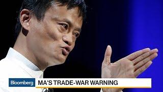 Alibaba's Ma Warns U.S-China Trade War Can Drag On for 20 Years