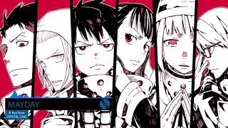 Fire Force Opening 2 Full : MAYDAY - coldrain ft Ryo from CR...