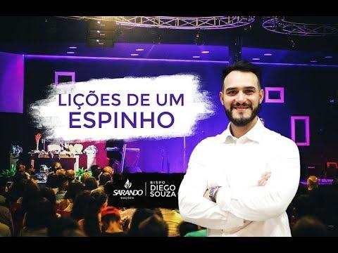 Bispo Diego Souza- Lições de um Espinho