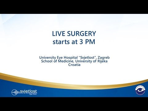 Live surgery from Eye Clinic Svjetlost