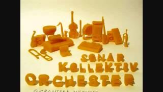 Sonar Kollektiv Orchester - (I Got) Somebody New