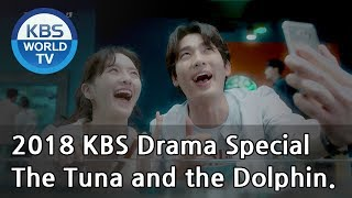 Download Video The Tuna and the Dolphin | 참치와 돌고래 [2018 KBS Drama Special/ENG/2018.11.02] MP3 3GP MP4