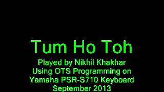 Tum Ho Toh [Rock On Hindi Movie keyboard cover]