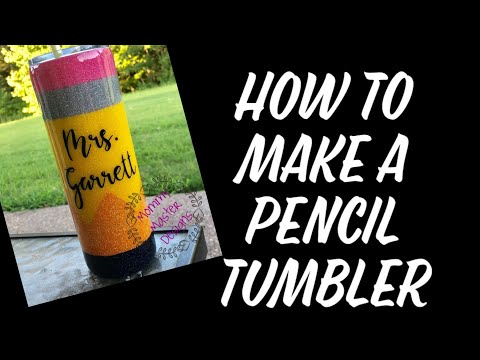 How to make a pencil tumbler