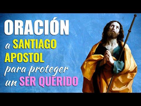 🙏 Oración a Santiago Apóstol para PROTECCIÓN de un SER QUERIDO 💖