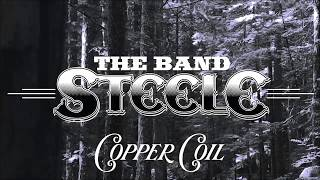 "The Band Steele ""Copper Coil"" Lyric Video"