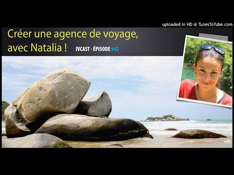IVCAST 42 : Créer une agence de voyage, avec Natalia !