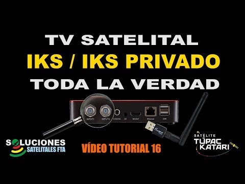 Tv Satelital IKS e IKS Privado