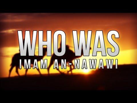Who Was: Imam Al Nawawi?
