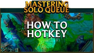 ℤ LoL School Mastering SoloQ: How to Hotkey & Smart Cast in League of Legends