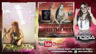 Download BEST FUNKOT  THOMAS ARYA BUTIRAN SANDIWARA CINTA DJ TESSA MORENA | HAPPY PARTY JOMBLO SUPER THE BEST