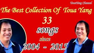 Toua Yang Best Collection 33 Songs since 2004 - 2015