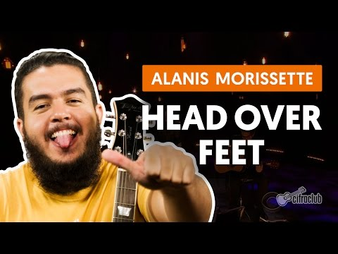 Head Over Feet - Alanis Morissette (aula De Violão)