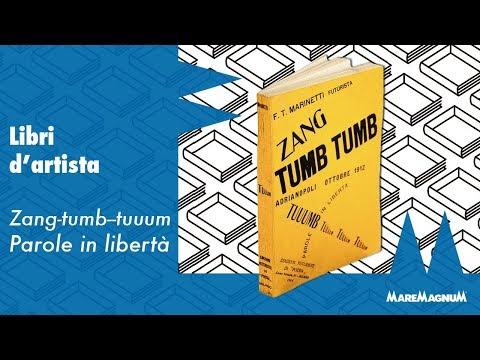 F.T. Marinetti - Zang-tumb-tuum. Parole in libertà