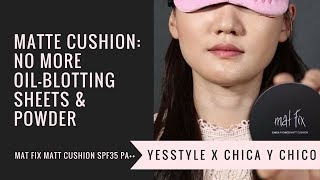 Matte Cushion: No More Oil-blotting Sheets & Powder | CHICA Y CHICO | YesStyle Korean Beauty Mp3