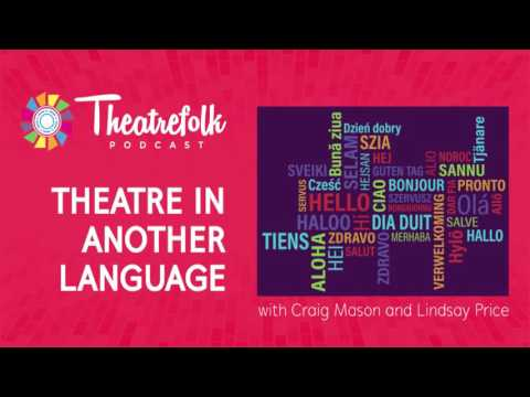 Critical Thinking: Theatre in another language