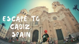 Escape to Cadiz, Spain | 8 Things to do in old town Cadiz