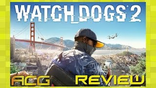"Watch Dogs 2 Review ""Buy, Wait for Sale, Rent, Never Touch?"""