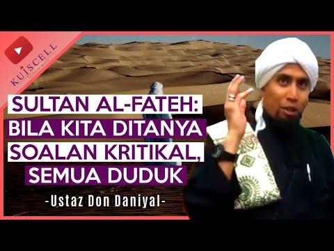 Sultan Muhammad Al-Fateh Pemimpin Terunggul   Ustaz Don Daniyal