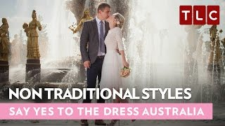 Non Traditional Styles | Say Yes To The Dress Australia | Bride Day Fridays