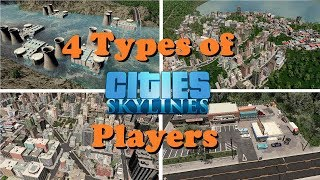 4 types of Cities Skylines players part 1
