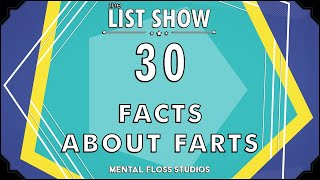 30 Facts About Farts