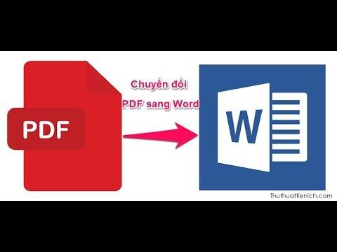 Chuyển file PDF sang Word Online miễn phí, nhanh, dễ làm, không bị lỗi font