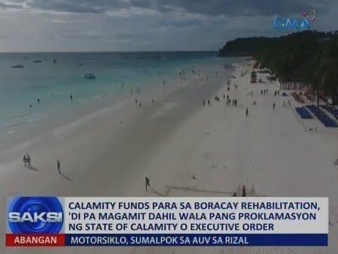 Saksi: Calamity funds, 'di magamit sa Boracay rehab dahil walang state of calamity o EO