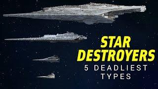 The 5 Deadliest Star Destroyer Types in Star Wars Legends | Star Wars Lore Top 5