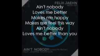 Ain't Nobody (Loves Me Better) - Felix Jaehn ft. Jasmine Thompson (lyrics)