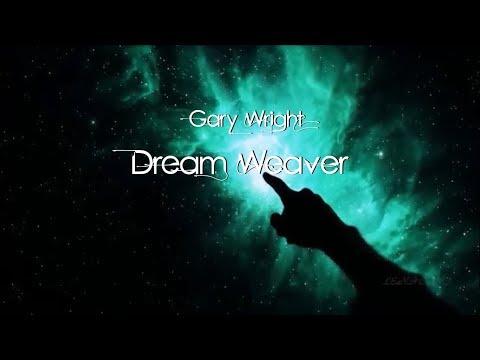 Gary Wright - Dream Weaver (lyrics)