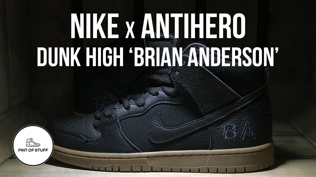 Nike SB Dunk High x Antihero 'Brian Anderson' Sneaker Unboxing with Mr B