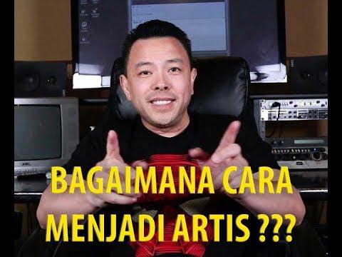 Bagaimana Cara Menjadi Artis By Om Andrew Youtube