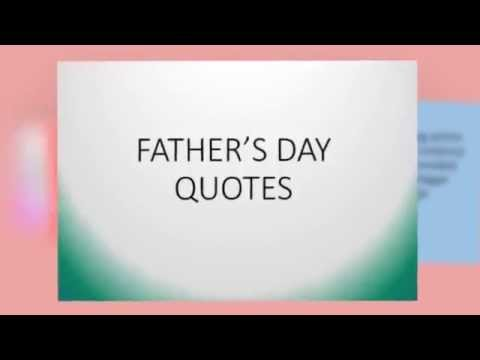 FATHER DAY QUOTES (inspiring words) with Music