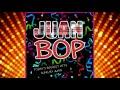 Juan bop full version mp3