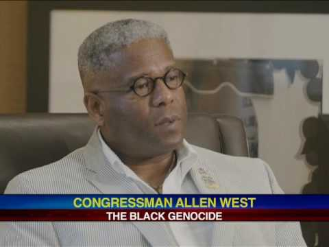 Congressman Allen West - Black Genocide