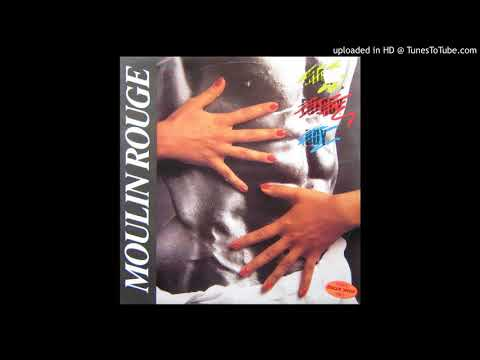 Moulin Rouge - High Energy Boy (Extra Lunatic Mix)  (1987)