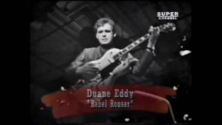 Duane Eddy - Rebel Rouser - HQ