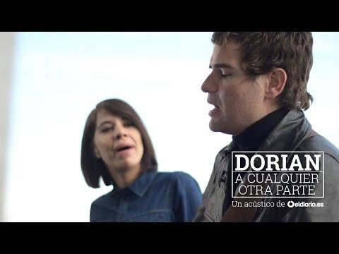 """""""A cualquier otra parte"""" Dorian   Un acústico de eldiario.es"""