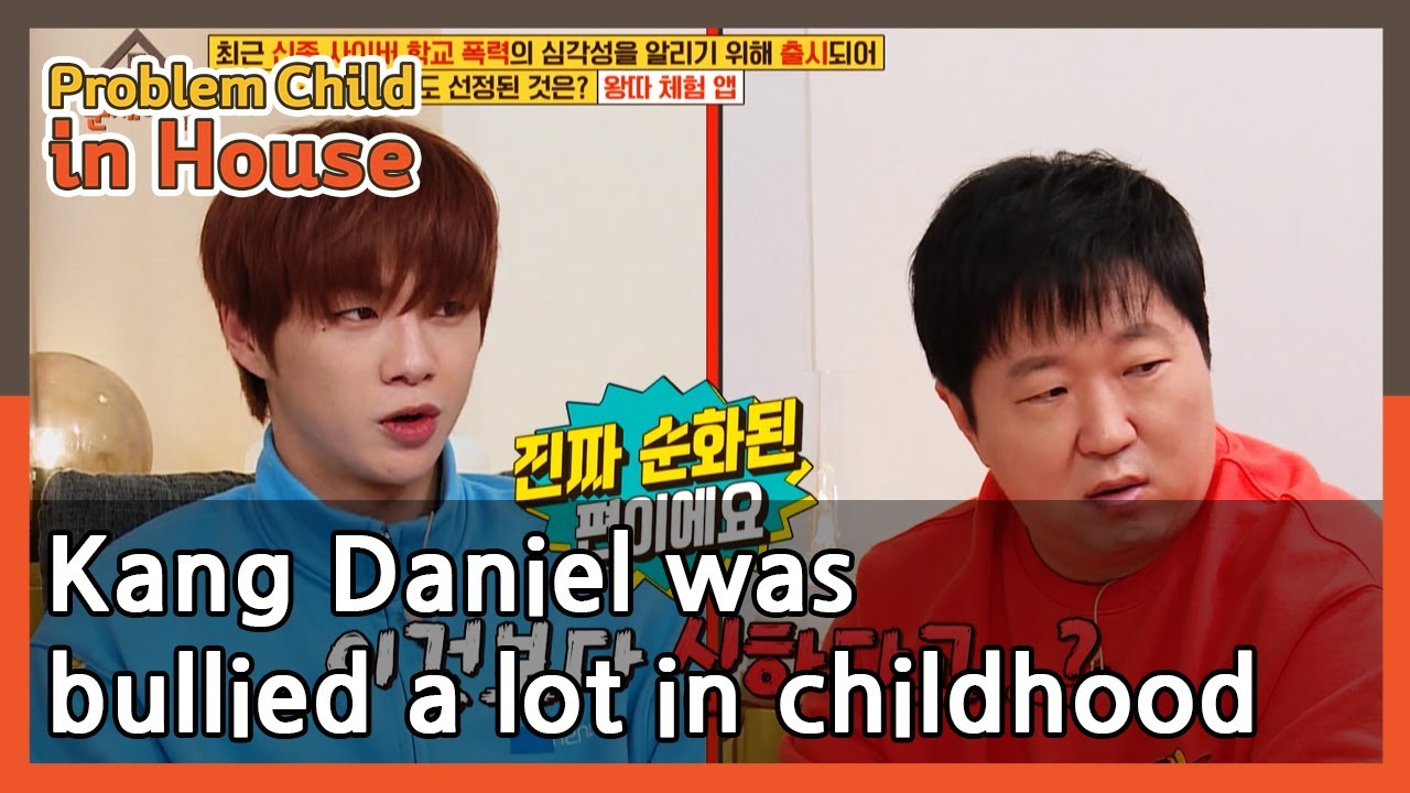 Kang Daniel was bullied a lot in childhood (Problem Child in House) | KBS WORLD TV 210422