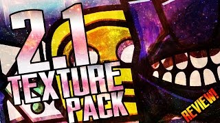 GEOMETRY DASH 2.1 ''EPIC TEXTURE PACK'' REVIEW! [Just Another Life Pack] - ToshDeluxe