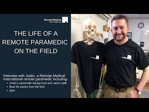 The Life of a Remote Paramedic on the Field
