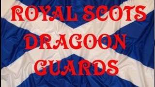 The Gael ~ Pipes & Drums Royal Scots Dragoon Guards